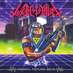 "Toxic Holocaust ""Primal Future: 2019"" CD"