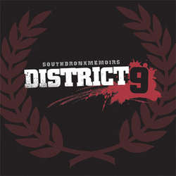 "District 9	""South Bronx Memoirs"" 7"""
