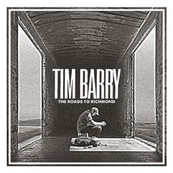 "Tim Barry ""The Roads To Richmond"" CD"