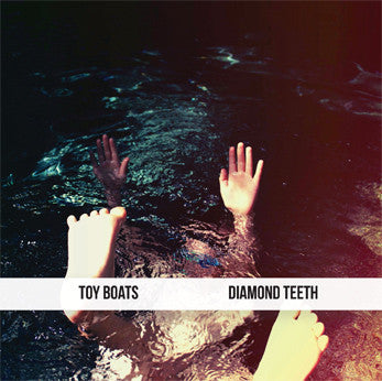 "Toy Boats ""Diamond Teeth"" EP"