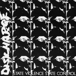 "Discharge ""State Violence State Control"" 7"""
