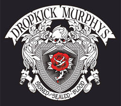 "Dropkick Murphys ""Signed And Sealed In Blood"" 2xLP"