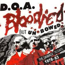 "D.O.A ""Bloodied But Unbowed"" LP"