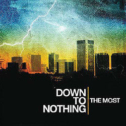 "Down To Nothing ""The Most"" CD"