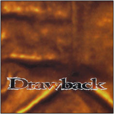 "Drawback ""Discography"" CD"