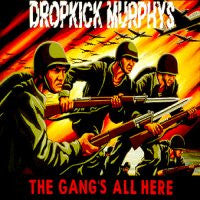 "Dropkick Murphys ""The Gangs All Here"" CD"