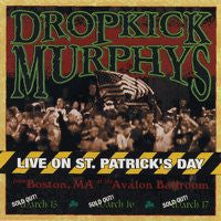 "Dropkick Murphys ""Live On St Patricks Day"" CD"