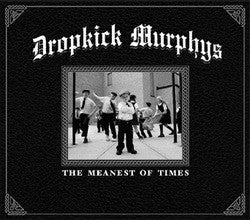"Dropkick Murphys ""The Meanest Of Times"" CD"