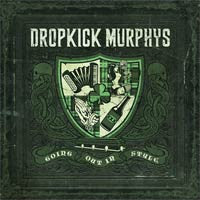 "Dropkick Murphys ""Going Out In Style""LP"