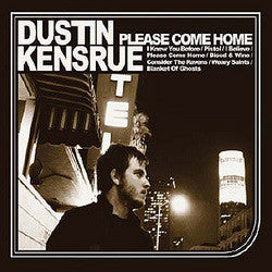 "Dustin Kensrue ""Please Come Home"" CD"