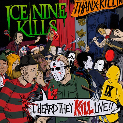 "Ice Nine Kills ""I Heard They Kill Live"" 2xLP"