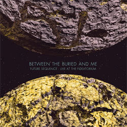 "Between The Buried And Me ""Future Sequence: Live at the Fidelitorium"" DVD"