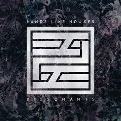 "Hands Like Houses ""Dissonants"" LP"
