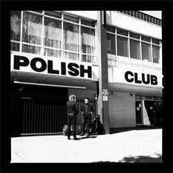"Polish Club ""Alright Already"" LP"
