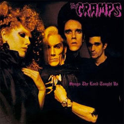 "The Cramps ""Songs The Lord Taught Us"" LP"