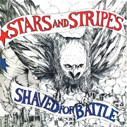"Stars And Stripes ""Shaved For Battle"" CD"