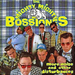 "The Mighty Mighty Bosstones ""More Noise And Other Disturbances"" LP"