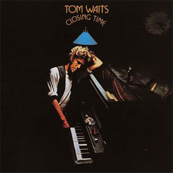 "Tom Waits ""Closing Time"" LP"