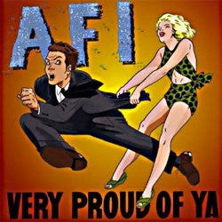 "AFI ""Very Proud Of Ya"" CD"