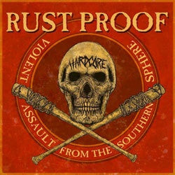 "Rust Proof / Worst ""Violent Assault From The Southern Sphere"" 7"""