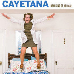 "Cayetana ""New Kind Of Normal"" LP"