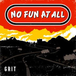 "No Fun At All ""Grit"" LP"