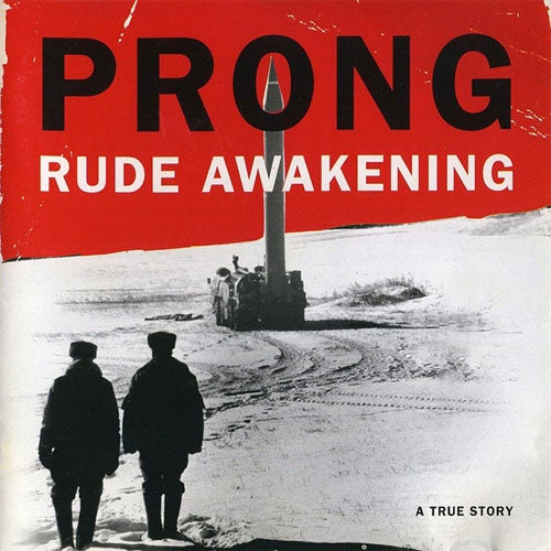 "Prong ""Rude Awakening"" LP"