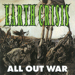 "Earth Crisis ""All Out War / Firestorm"" LP"