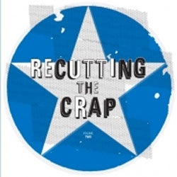 "Various Artists ""Recutting The Crap Vol. 2"" LP"