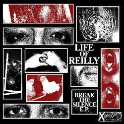 "Life Of Reilly ""Break The Silence"" 7"""