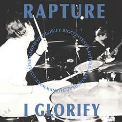 "Rapture ""I Glority"" 7"""