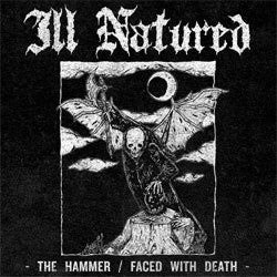 "Ill Natured ""The Hammer/Faced With Death"" Cassette"