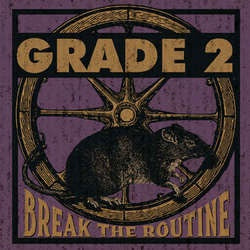 "Grade 2 ""Break The Routine"" LP"