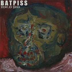 "Batpiss ""Rest In Piss"" LP"