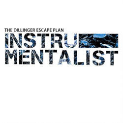 "The Dillinger Escape Plan ""The Instrumentalists"" 7"""