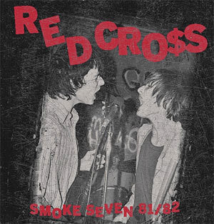 "Red Cross ""Smoke Seven 81/82"" LP"