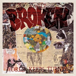 "Broken ""World Keeps Turning"" LP"