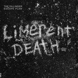 "Dillinger Escape Plan ""Limerent Death"" 7"""