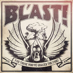 "Bl'ast ""For Those Who've Graced The Fire"" 7"""