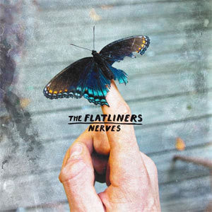 "The Flatliners ""Nerves"" 7"""