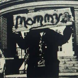 "Mommy ""Self Titled"" 7"""