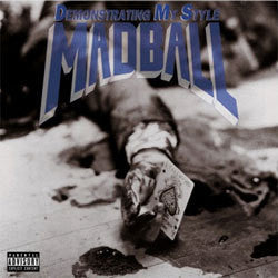 "Madball ""Demonstrating My Style"" LP"