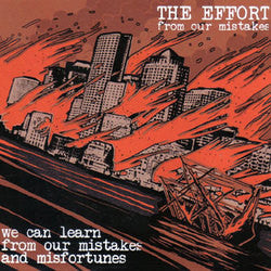 "Effort, The ""From Our Mistakes""7"""