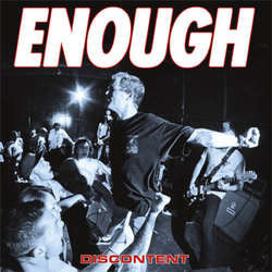 "Enough ""Discontent"" 7"""