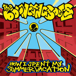 "The Bouncing Souls ""How I Spent My Summer Vacation"" LP"