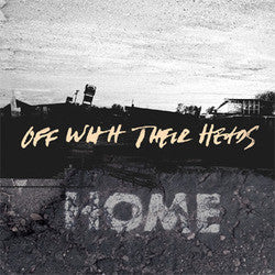 "Off With Their Heads ""Home"" LP"