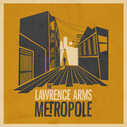 "The Lawrence Arms ""Metropole"" CD"