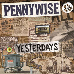 "Pennywise ""Yesterdays"" CD"
