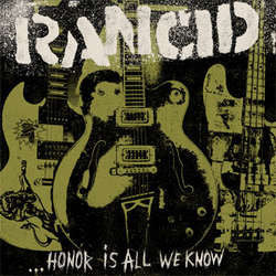"Rancid ""Honor Is All We Know"" CD"
