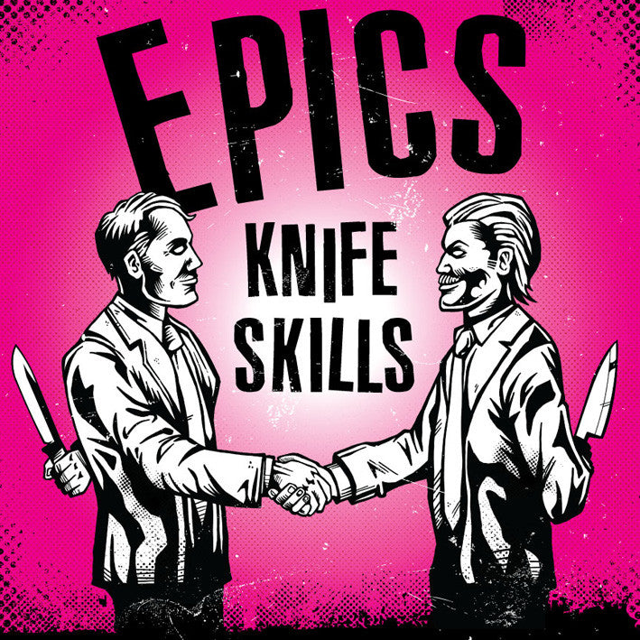 "Epics ""Knife Skills"" LP"